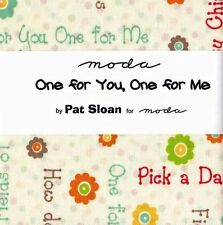 Moda - One For You, One For Me by Pat Sloan - Charm Pack