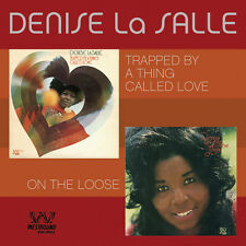 Denise La Salle - Trapped By A Thing Called Love / On The Loose (CDSEWD 018)