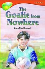 Oxford Reading Tree: Stage 13: TreeTops More Stories A: The Goalie From Nowhere