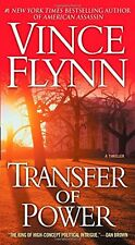 Transfer of Power (The Mitch Rapp Series) by Vince Flynn, (Mass Market Paperback