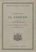 IL GIORNO - GIUSEPPE Parini-Petrini Collezione classici italiani 1967