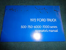 1972 FORD MEDIUM DUTY TRUCK OWNER'S MANUAL / ORIGINAL GUIDE BOOK 500-7000