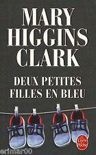 Deux petites filles en bleu / Mary HIGGINS CLARK // Thriller // Angoisse / Rapts