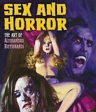 Sex and Horror: Sex and Horror: the Art of Alessandro Biffignandi (2016,...