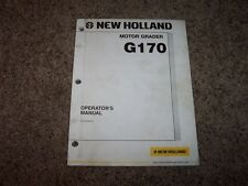 NH New Holland G170 Motor Grader Owner Owner's Operator User Guide Manual
