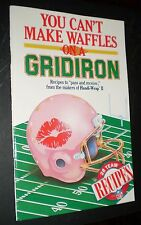 You Can't Make Waffles on a Gridiron – 28 NFL Team Recipes (Handi-Wrap II, 1987)
