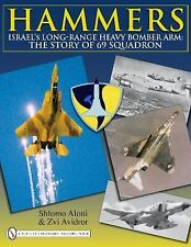 Book - Hammers: Israel's Long-Range Heavy Bomber Arm: The Story of 69 Squadron