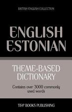 Theme-Based Dictionary British English-Estonian - 3000 Words by Andrey...
