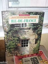 Boyer Louis-Henri Faire Revivre Une Maison En Ile-De-France