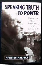Speaking Truth To Power:Essays on Race, Resistance, and Radicalism HB/DJ 1st