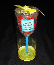 """Stephanie Lanier Tumbleweed Pottery""""Life Is Too Short To Drink Cheap Wine"""" Glass"""