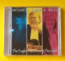 Randy Meisner/Billy Swan/Charlie Rich Jr The Eagle The Dove & Gold CD NEW SEALED