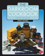 The Darkroom Cookbook (Alternative Process Photography) by Anchell, Steve