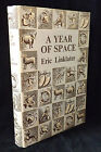A YEAR OF SPACE - ERIC LINKLATER