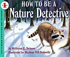How to Be a Nature Detective (Let's-Read-and-Find-Out Science)