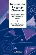 Focus on the Language Classroom : An Introduction to Classroom Research for Lang
