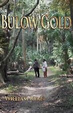 Old Kings Road: Bulow Gold by William Ryan (2014, Paperback)