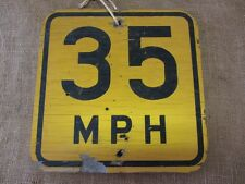 Vintage Wooden 35 mph Speed Limit Street Sign   Old Antique Signs Goverment 6948