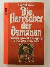 Gerd Frank Die Herrscher der Osmanen