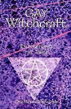 Gay Witchcraft : Empowering the Tribe by Christopher Penczak (2003, Paperback)