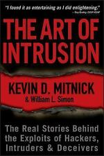 The Art of Intrusion: The Real Stories Behind the Exploits of Hackers, Intruders