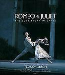 Romeo & Juliet A Love Story In Dance-ExLibrary