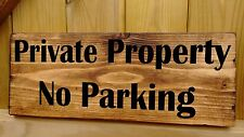 No Parking Private Property Plaque Signs  Solid wood security warning residentil