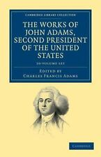 Cambridge Library Collection - North American History: The Works of John...