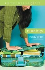 Mixed Bags (Carter House Girls) by Carlson, Melody