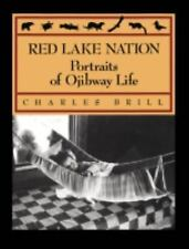 Red Lake Nation: Portraits of Ojibway Life-ExLibrary