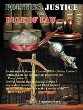 Politics, Justice and the Rule of Law : Ø Presidential and General Elections...