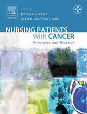 Nursing Patients with Cancer: Principles and Practice by Kearney, Nora, Richard