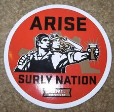 SURLY BREWING CO Surly Nation Arise STICKER decal craft beer Darkness Doomtree