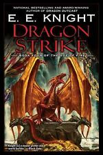 The Age of Fire: Dragon Strike 4 by E. E. Knight (2008, Paperback)