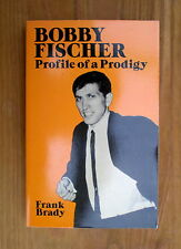 (Chess books)  Bobby Fischer, Profile of a Prodigy by Frank Brady