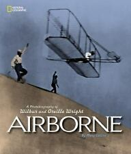 Airborne: A Photobiography of Wilbur and Orville Wright by Collins, Mary