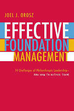 Effective Foundation Management: 14 Challenges of Philanthropic Leadership -...