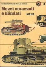 MEZZI CORAZZATI E BLINDATI 1900 1918  Curcio 1980