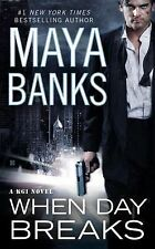 A KGI Novel: When Day Breaks 9 by Maya Banks (2014, Paperback)