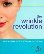 The Wrinkle Revolution: Every Woman's Guide to a Younger Looking Skin