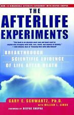 The Afterlife Experiments : Breakthrough Scientific Evidence of Life after...
