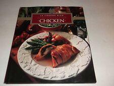 Le Cordon Bleu Home Collection: Chicken 1998-Kay Halsey-Very Good Cond Hardcover