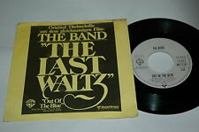 """7""""/THE BAND/THE LAST WALTZ/WB 17187"""