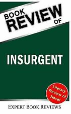 Insurgent (Divergent Series): by Veronica Roth -- Review by Expert Book...