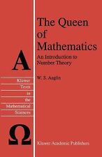 The Queen of Mathematics: An Introduction to Number Theory (Texts in the Mathema
