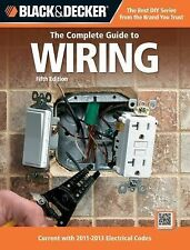 Black & Decker The Complete Guide to Wiring, 5th Edition: Current with 2011-2013