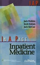 In A Page Inpatient Medicine (In a Page Series), McCue MD, Jack, Kahan, Scott, P