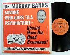 Dr MURRAY BANKS Anyone who goes to a Psychiatrist LP comedy Melbourne, Australia