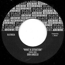 "DON ANGELO - WHAT A SITUATION (7"" STEPPERS) BACK IN STOCK!!"
