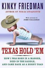 Texas Hold 'Em: How I Was Born in a Manger, Died in the Saddle, and Came Back as